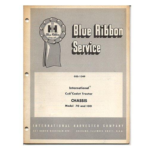 Original International Harvester Blue Ribbon Service Manual: Cub Cadet Tractor Chassis - GSS-1349
