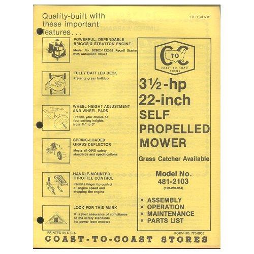 "Original 1979 Coast To Coast Stores Owner�s Manual 3 ½ hp 22"" Self Propelled Mower Model 481-2103"