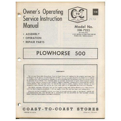 Original 1974 Coast To Coast Stores Owner�s Manual Plowhorse 500 Tiller Model No. 338-7222