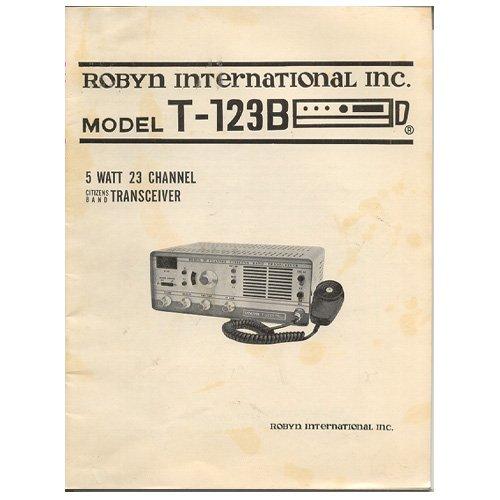 Original Robyn International, Inc. CB User Manual No. T-123B, 1972-1976 (Vintage Collectible)