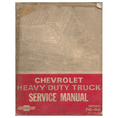 Original 1970 Chevrolet Heavy Duty Truck Service Manual - Series 70-90 No. ST-135-70