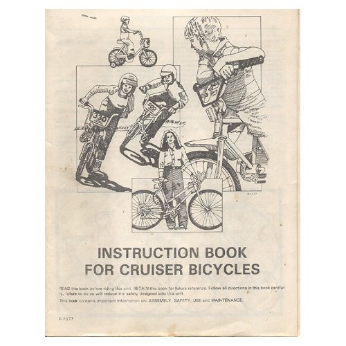 Original 1984 Instruction Book For Cruiser Bicycles Form No. F-7377 (Vintage Collectible)