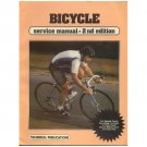 Original 1985 Bicycle Service Manual 2nd Ed Technical Pub ISBN: 0-87288-194-6 (Vintage Collectible)