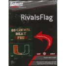 Schutt Sports Rivals Flag Miami Hurricanes 3 x 5 Flag Banner - Go Canes - Beat FSU (New In Stock)