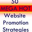 50 MEGA HOT WAYS TO PROMOTE A WEBSITE