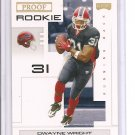 2007 Playoff Dwayne Wright Proof RC #4/10