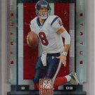 2008 Donruss ELite Matt Schaub Status #3/8