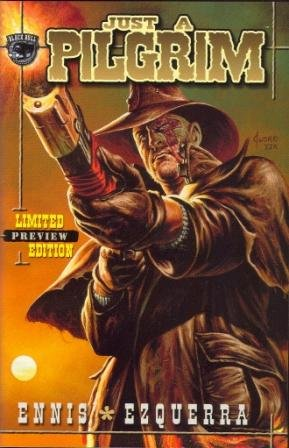 Just A Pilgrim 1 - 3 + LTD Edition + Outlaw #1 2001