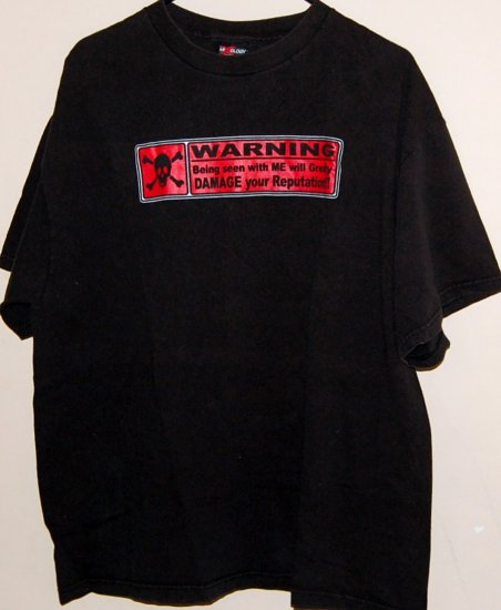 """Mixology Fun T-shirt """"Warning Being Seen With Me Will Greatly Damage your Reputation"""""""