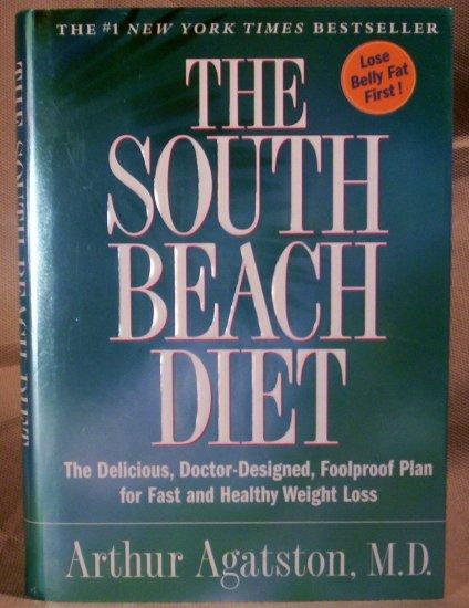 The South Beach Diet, Arthur Agatston, M.D., FREE SHIPPING