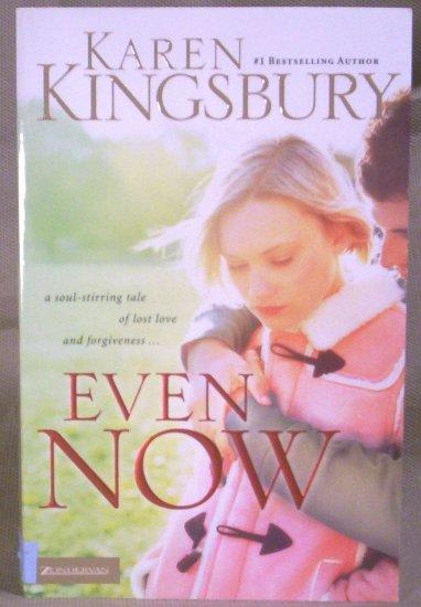 Even Now, Karen Kinsbury, 2005, N