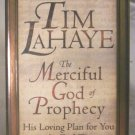 The Merciful God of Prophecy, Tim LaHaye, NN