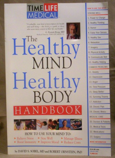 The Healthy Mind Healthy Body Handbook, David S Sobel, MD