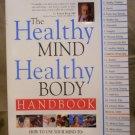 The Healthy Mind Healthy Body Handbook, David S Sobel, MD