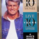 Look 10 Years Younger, Live 10 Years Longer, Dr. David Ryback