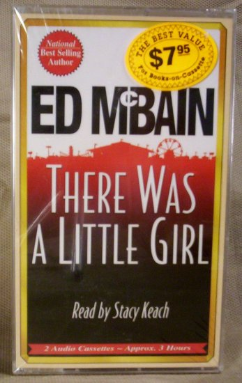 There Was a Little Girl, Ed McBain, Read by Stacy Keach