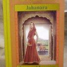 Jahanara, Princess of Princesses, India, 1627