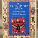 The Friendship Pack, Secret of the Native American Medicine Bag,Grey Wolf and Andy Baggott