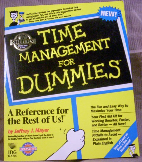 Time Management for Dummies, Jeffrey Mayer