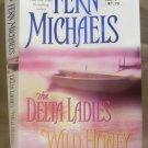The Delta Ladies Wild Honey, Fern Michaels