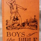 Vintage, Boys of the Bible, Harvey Albert Snyder, 1929, with illust.