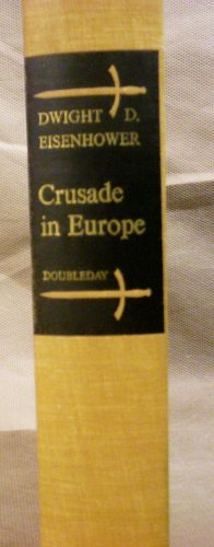 Dwight D. Eisenhower, Crusade in Europe, 1948, Vintage
