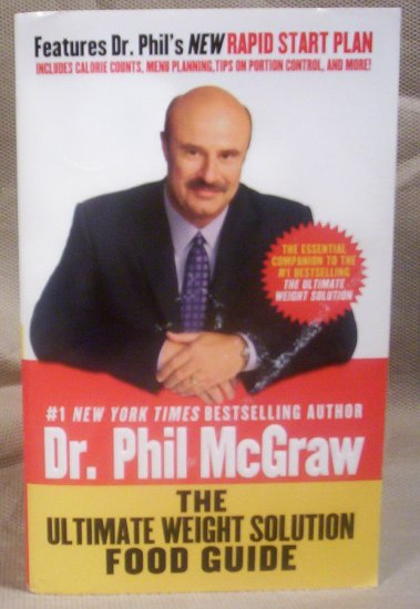 The Ultimate Weight Solution Food Guide, Dr. Phil McGraw, FREE SHIPPING