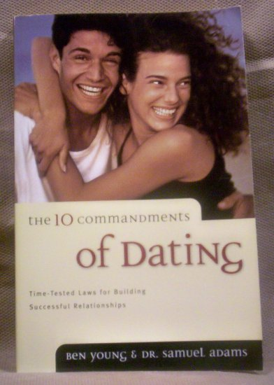 The 10 Commandments of Dating, Ben Young and Dr. Samuel Adams
