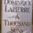 A Thousand Suns, Dominique Lapierre