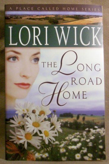 The Long Road Home, Lori Wick