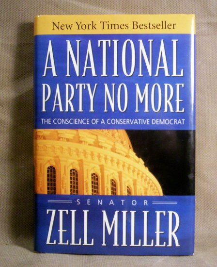A National Party No More, Senator Zell Miller