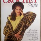 Crochet style, 25 Gorgeous Original Designs, by Sally Harding