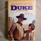 Duke A Love Story, An Intimate Memoir of John Wayne's Last Years