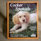 Cocker Spaniels, A Complete Pet Owner's Manual