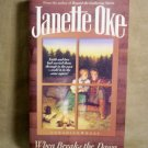 When Breaks the Dawn by Janette Oke, Canadian West