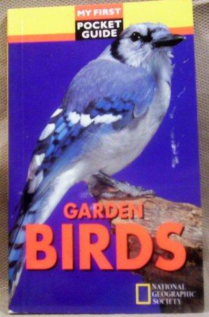 My First Pocket Guide, Garden Birds, Nat'l. Geo. Society