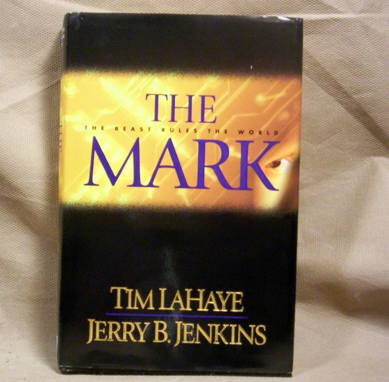 the Mark, The Beast Rules The World, Tim LaHaye