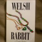 Welsh Rabbit by Douglas Carstens