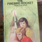 #57 The Hardy Boys, The Firebird Rocket by Franklin W. Dixon, 1978