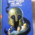 #52 The Hardy Boys, The Shattered Helment by Franklin W. Dixon, 1973