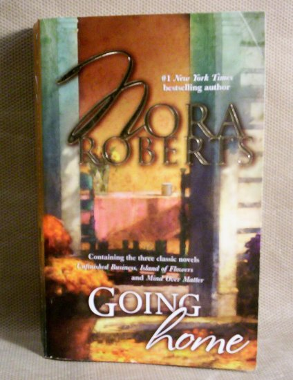 Going Home, by Nora Roberts, 2005