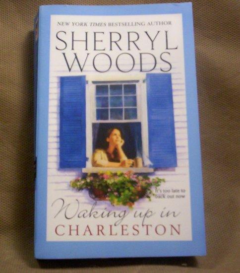 Waking Up in Charleston, Sherryl Woods
