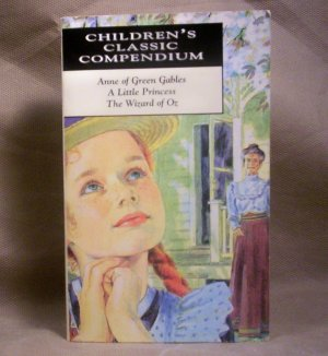 Anne of Green Gables/A Little Princess/The Wizard of Oz