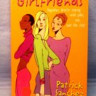 Girlfriends,Patrick Sanchez