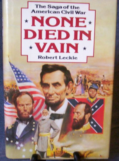 None Died in Vain by Robert Leckie (1992)