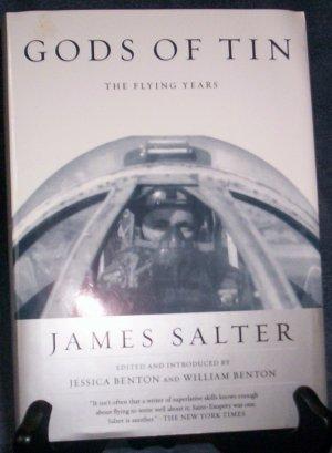 Gods of Tin by James Salter, Jessica Benton,