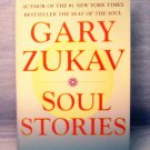 Soul Stories by Gary Zukav (2000)