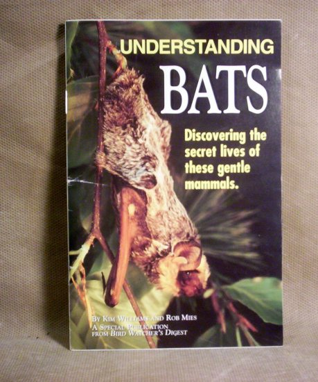 Understanding Bats, Kim Williams