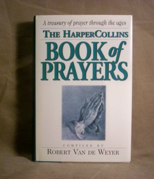 The Harper Collins Book of Prayers, by Robert Van De Weyer