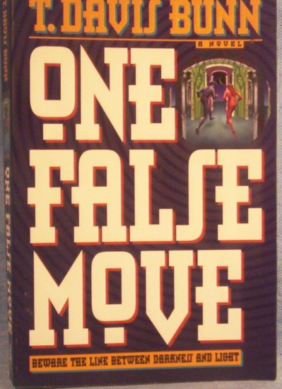 One False Move, T. Davis Bunn